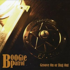 Groove on or Bug Out