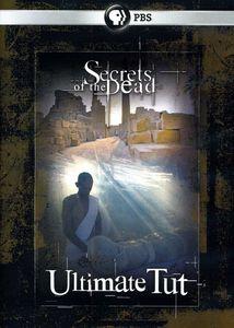 Secrets of the Dead: Ultimate Tut
