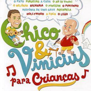 Chico & Vinicius Para Criancas /  Various [Import]
