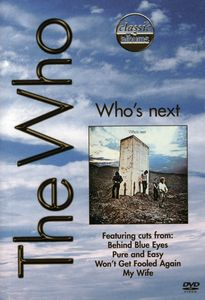 Classic Albums: The Who: Who's Next