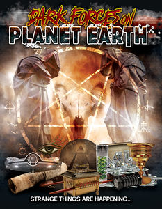 Dark Forces on Planet Earth