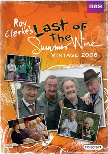 Last of the Summer Wine:Vintage 2006