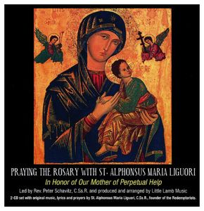 Praying the Rosary with St. Alphonsus Maria Liguor