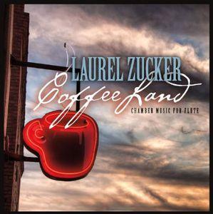 Laurel Zucker: Coffeeland /  Various