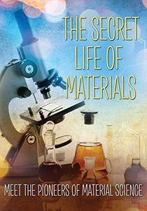 Secret Life of Materials