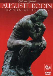Auguste Rodin: The Hands of Genius
