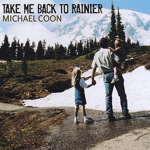 Take Me Back to Rainier