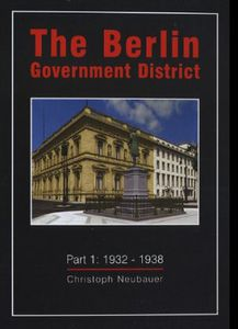 Berlin Government District 1932-1938