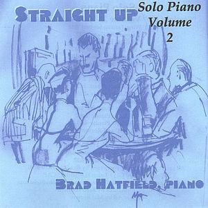 Straight Up' Solo Piano, Vol. 2
