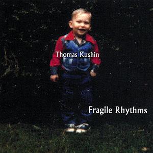 Fragile Rhythms