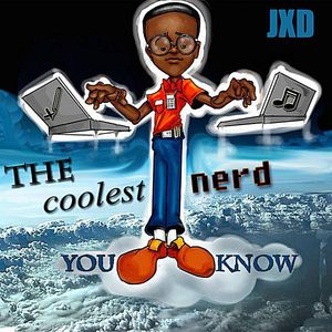 Coolest Nerd You Know