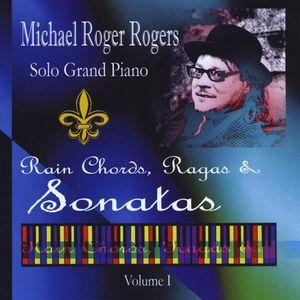 Solo Grand Piano: Rain Chords Ragas & Sonatas 1