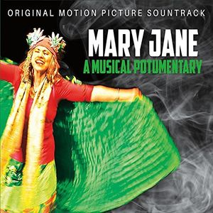 Mary Jane: A Musical Potumentary (Original Motion Picture Soundtrack)