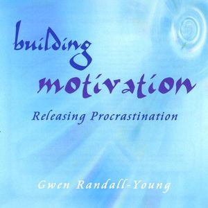 Building Motivation Releasing Procrastination