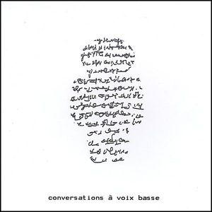 Conversations a Voix Basse