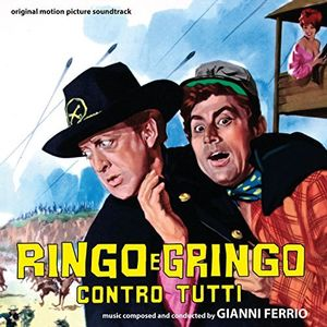 Ringo E Gringo Contro Tutti (Ringo and Gringo Against All) (Original Motion Picture Soundtrack) [Import]