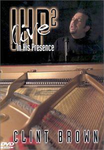 In His Presence: Volume 2: Live