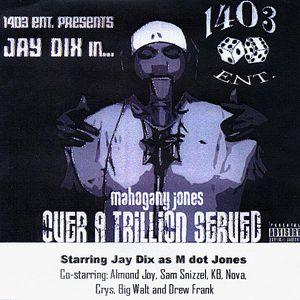 Street Album... Mahogany Jones, Over a Trillion Se
