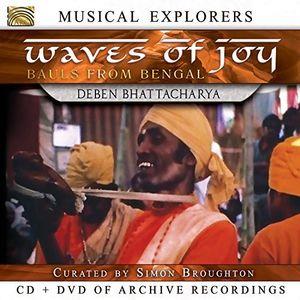 Waves of Joy /  Bauls of Bengal