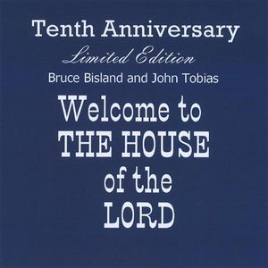 Welcome to the House of the Lord