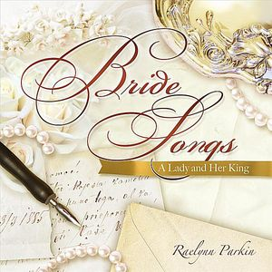 Bride Songs-A Lady & Her King