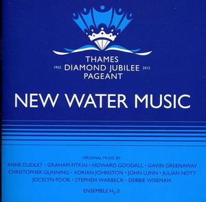 New Water Music: Music for the Thames Diamond Jubi [Import]
