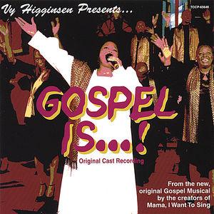 Gospel Is . . . Original Cast Recording