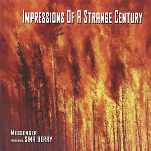 Impressions of a Strange Century