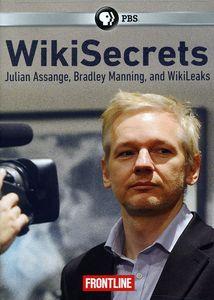 Frontline: Wikisecrets: Julian Assange, Bradley Manning, And WikiLeaks