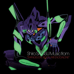 Evangelion 1.0 You Are (Not) Alone (Original Soundtrack)