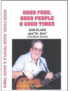 Good Food Good People & Good Times