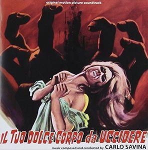 Il Tuo Dolce Corpo Da Uccidere (Your Sweet Body to Kill) (Original Motion Picture Soundtrack)