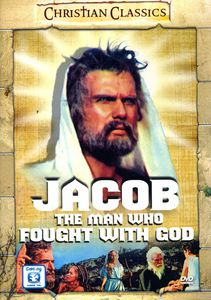 Jacob the Man Who Fought With God