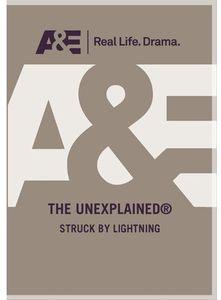 Unexplained: Struck by Lightning