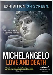 Exhibition on Screen - Michelangelo: Love And Death