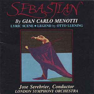 Sebastian/ Complete Ballet/ Gian Carlo Menotti