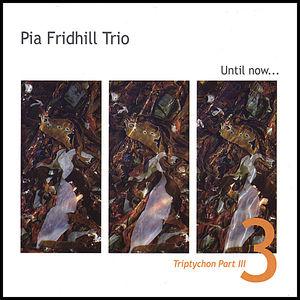 Triptychon PT. 3: Until Now