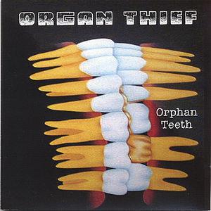 Orphan Teeth
