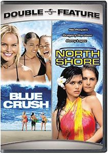 Blue Crush /  North Shore