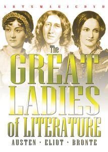 The Great Ladies of Literature: Austen /  Eliot /  Brontë