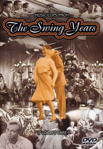 The Swing Years: If I Didn't Care [Import]
