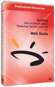 Protecting Teachers & Staff