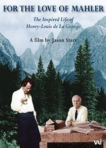 For the Love of Mahler: Inspired Life of Henry