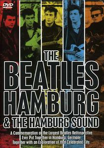 The Beatles: Hamburg & the Hamburg Sound