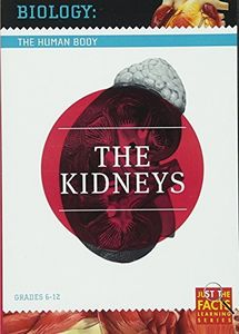 Biology of the Human Body: Kidneys