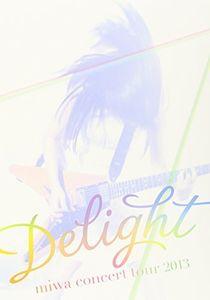 Delight: Miwa Concert Tour 2013 [Import]