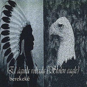 El Aguila Robada (Stolen Eagle)