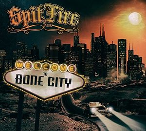 Welcome to Bone City [Import]