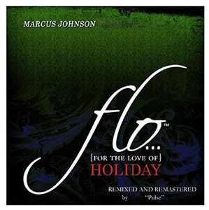 Flo (For the Love of) Holiday