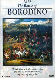 The Campaigns of Napoleon: 1812: The Battle of Borodino